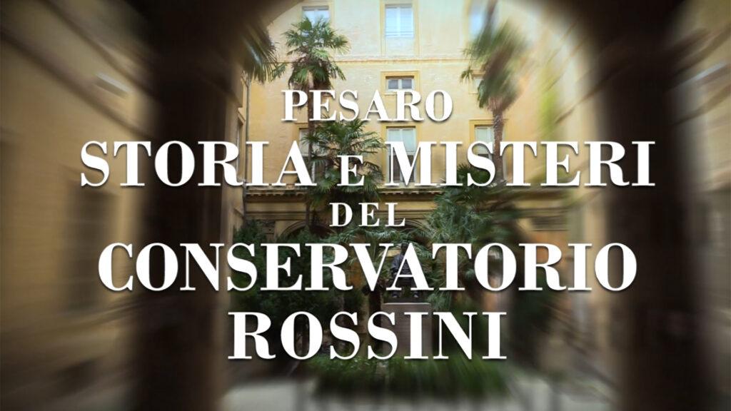 Storia e misteri del conservatorio rossini